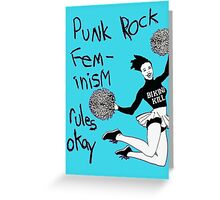 Bikini Kill Punk Rock Feminism Rules Okay! Greeting Card