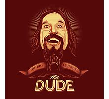 The Dude The big Lebowski Photographic Print