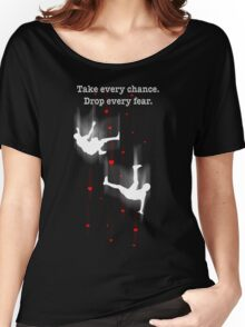 TAKE EVERY CHANCE Women's Relaxed Fit T-Shirt
