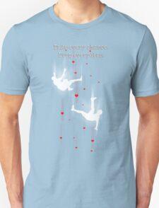 TAKE EVERY CHANCE T-Shirt