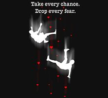 TAKE EVERY CHANCE Womens T-Shirt