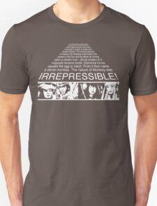 IRREPRESSIBLE Unisex T-Shirt