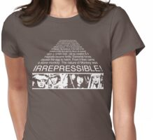 IRREPRESSIBLE Womens Fitted T-Shirt