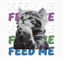Feed me kitten very hungry asking for food Kids Tee