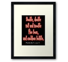 MACBETH, Play, Theater, Double, Double Toil & Trouble, Bubble, Witches, Shakespeare, Framed Print