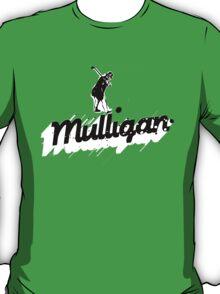 The Mulligan! T-Shirt