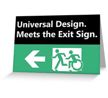 Universal Design Meets the Exit Sign Greeting Card