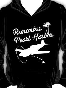 Remember Pearl Harbor (White Ver.)  T-Shirt