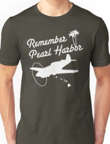 Remember Pearl Harbor (White Ver.)  Unisex T-Shirt