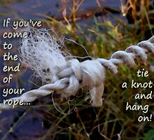 Tie a Knot and Hang on by vigor