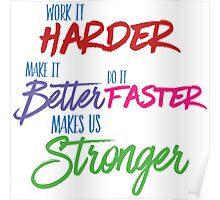 Harder Makes It Better Faster Poster