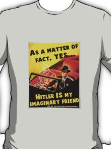 Imaginary Hitler T-Shirt