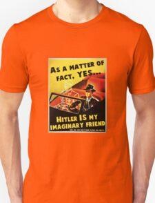 Imaginary Hitler Unisex T-Shirt