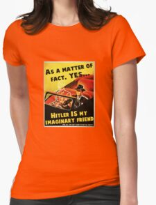 Imaginary Hitler Womens Fitted T-Shirt