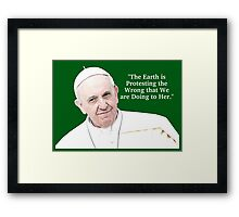 Pope Francis - Earth Protesting Framed Print