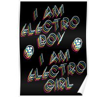 The Mighty Boosh – I Am Electro Boy, I Am Electro Girl Poster