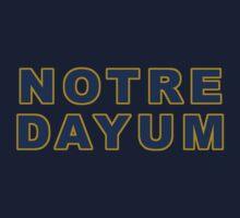 Notre Dayum – Fighting Irish, Notre Dame by fandemonium