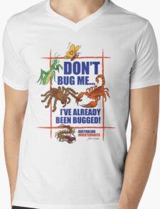 Don't Bug Me. The Australian Invertebrates Forum Mens V-Neck T-Shirt