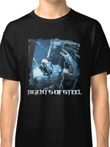 Agents Of Steel 3 Classic T-Shirt