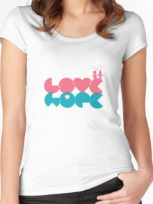 love, hope. Women's Fitted Scoop T-Shirt