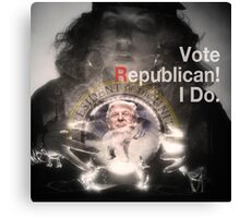 Vote Republican! 4 Canvas Print