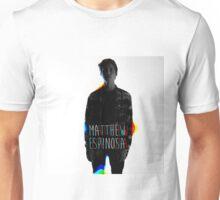 Matt Espinosa Unisex T-Shirt