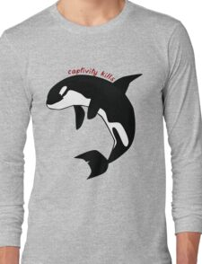 Captivity kills Long Sleeve T-Shirt