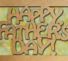 Happy Father's Day - Cutout by Jennifer Gibson