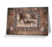 Wolfman K-9 Services Old Poster Greeting Card