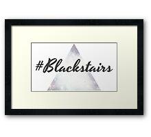 #Blackstairs Framed Print