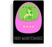 High Maintenance (Tamagotchi) Canvas Print