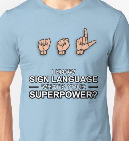ASL Superpower Unisex T-Shirt
