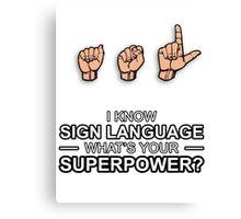 ASL Superpower Canvas Print