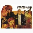 Forced Hand 1 by ForcedHand