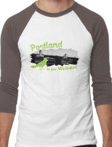 Portland is for Weirdos Men's Baseball ¾ T-Shirt