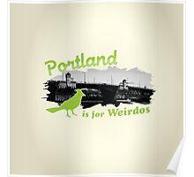 Portland is for Weirdos Poster