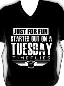 Timeflies- Just For Fun T-Shirt