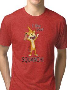 Squanchy Tri-blend T-Shirt
