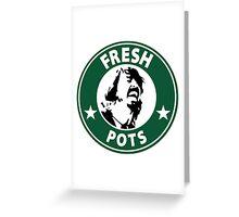 Fresh Pots Greeting Card