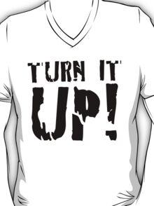 LIGHT - TURN IT UP T-Shirt