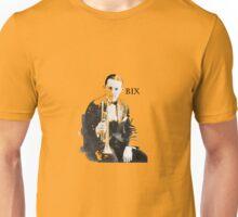 Ladies and Gentlemen: Bix Beiderbecke! Unisex T-Shirt