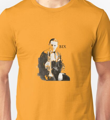 Ladies and Gentlemen: Bix Beiderbecke! Unisex T-Shirt