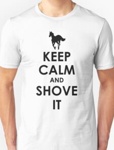 Keep Calm and Shove It - Black T-Shirt
