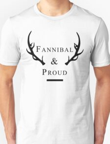'Fannibal & Proud' (Black Font) T-Shirt