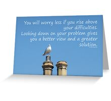 Rise above your difficulties -inspirational Greeting Card