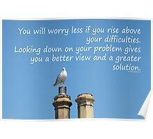 Rise above your difficulties -inspirational Poster