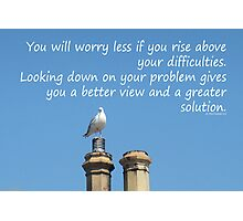 Rise above your difficulties -inspirational Photographic Print