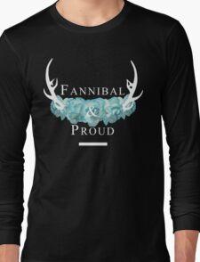 'Fannibal & Proud' w/ Flower (Black Background/White Font) Long Sleeve T-Shirt
