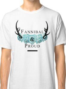 'Fannibal & Proud' w/ Flower (Black Font) Classic T-Shirt
