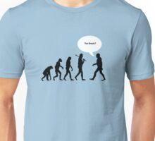 Tea Break? Unisex T-Shirt